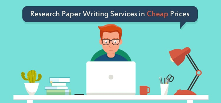 Low Cost Research Paper Writing Services